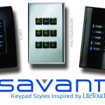Savant Keypad Styles Inspired by LiteTouch